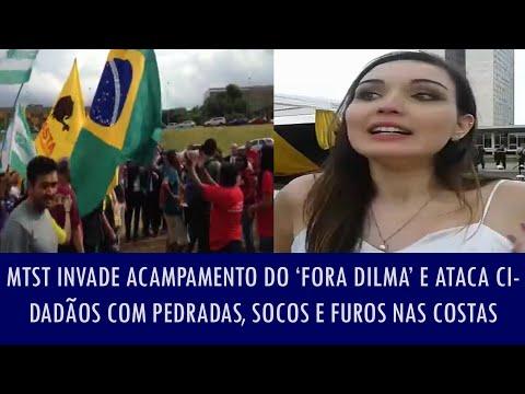 MTST invade acampamento do 'Fora Dilma' e ataca cidadãos com pedradas, socos e furos nas costas
