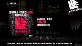 Repeat youtube video Deorro & J-Trick - Rambo (Hardwell Edit) [OUT NOW!]