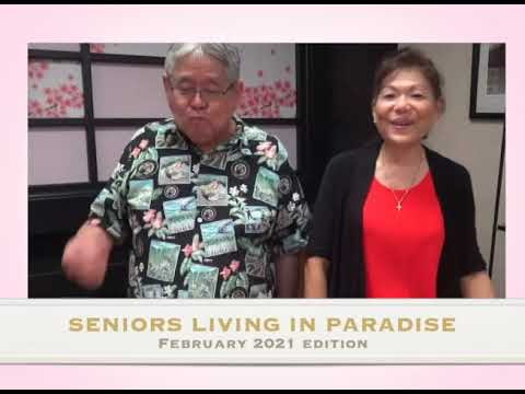 KTA's Seniors Living In Paradise - February 2021