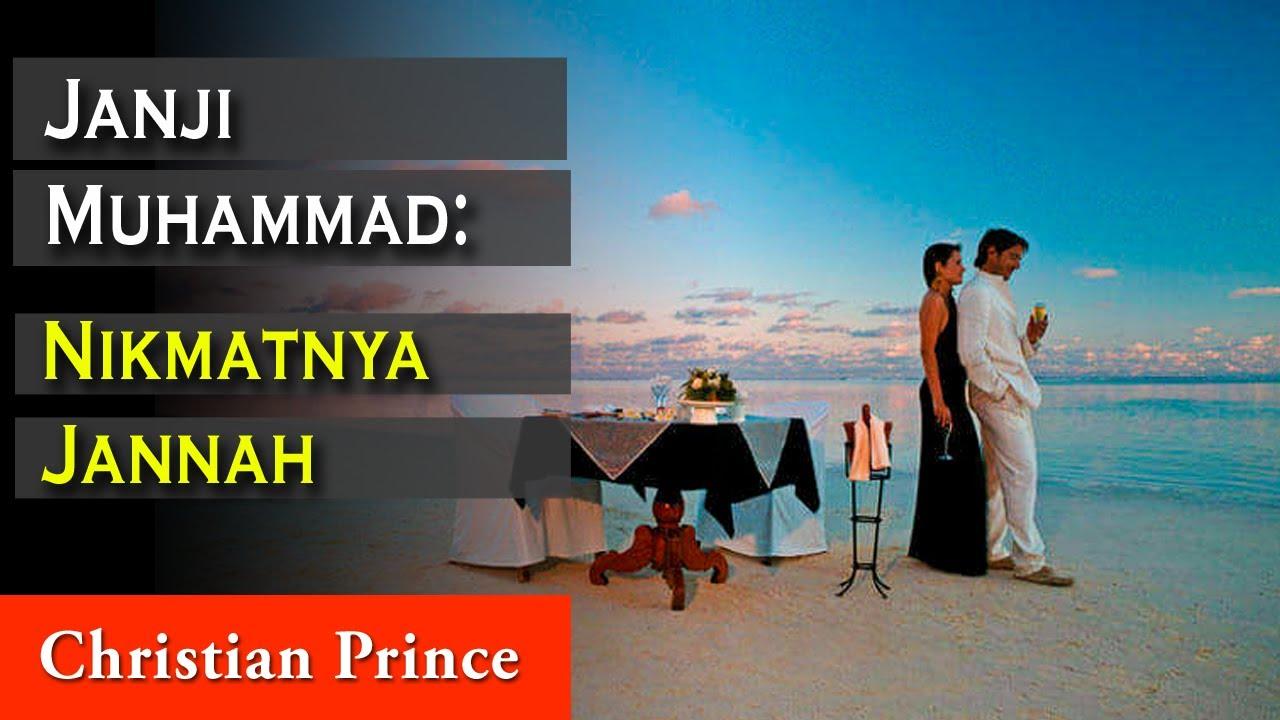Christian Prince: Janji Muhammad: Nikmatnya Jannah