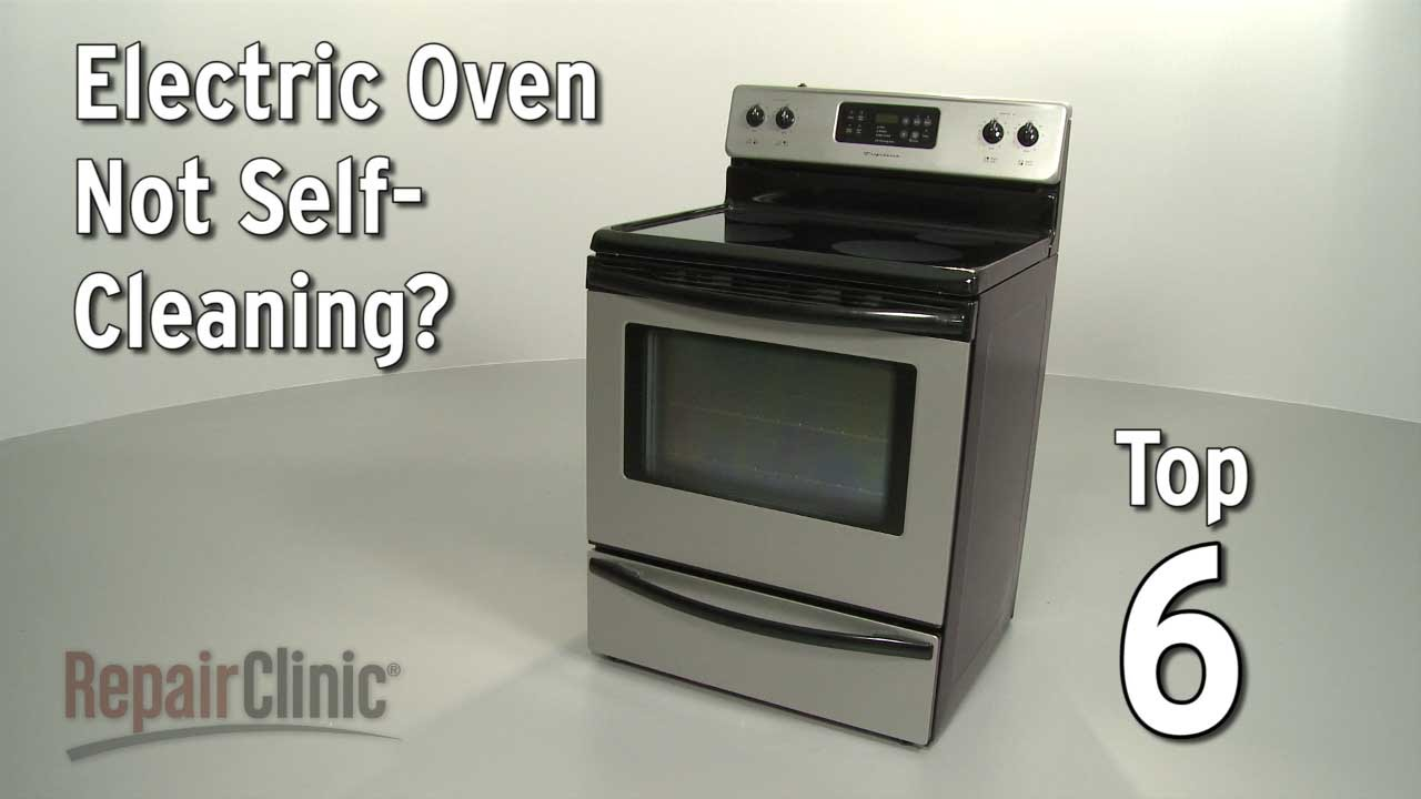 Oven Not Self Cleaning Electric Range Troubleshooting
