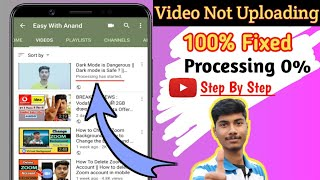 Video Not Upload On YouTube | YouTube Video Processing Problem | YouTube Video Processing Stuck at 0