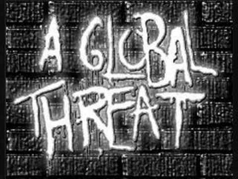 A Global Threat - whos to blame