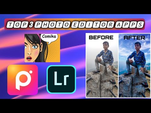 TOP 3 BEST PHOTO EDITOR APPS IN 2020.💥💥💥