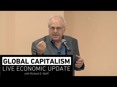 Global Capitalism:  Economic Nationalism [September 2018]