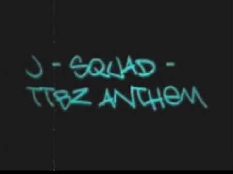TTBZ Anthem - J-Squad