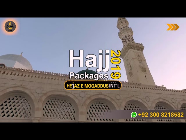 Hajj Packages 2019 Information and Q\A