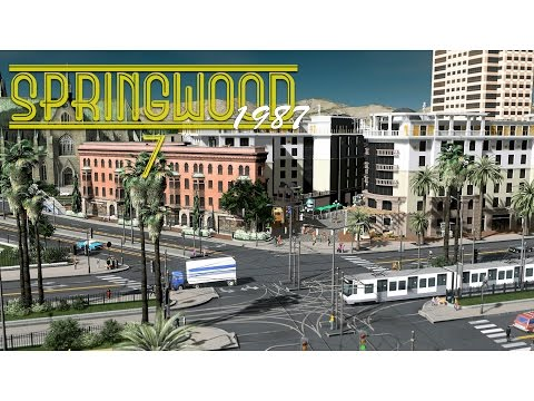 Cities Skylines: Springwood - Tram, Hotels, High End Shoppin