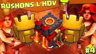 RUSHONS l'HDV 10 OBJECTIF TITAN ! #4 CHAMPION 1 J'ARRIVE ! (Clash of clans FR)