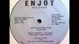 Doug E. Fresh - Just Having Fun 1984