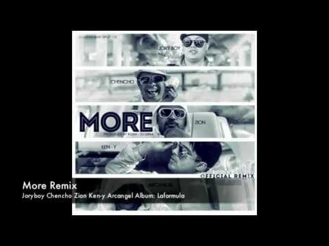 More (Official Remix) Jory Boy Zion Ken-y Chencho Arcangel
