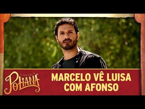 Marcelo vê Luisa em momento com Afonso | As Aventuras de Poliana