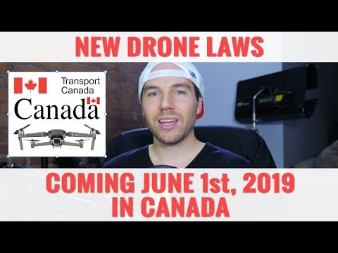 New Drone Laws June 1st 2019 In Canada