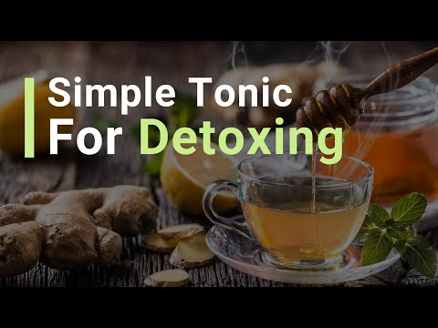 A Simple Tonic for Detoxing!