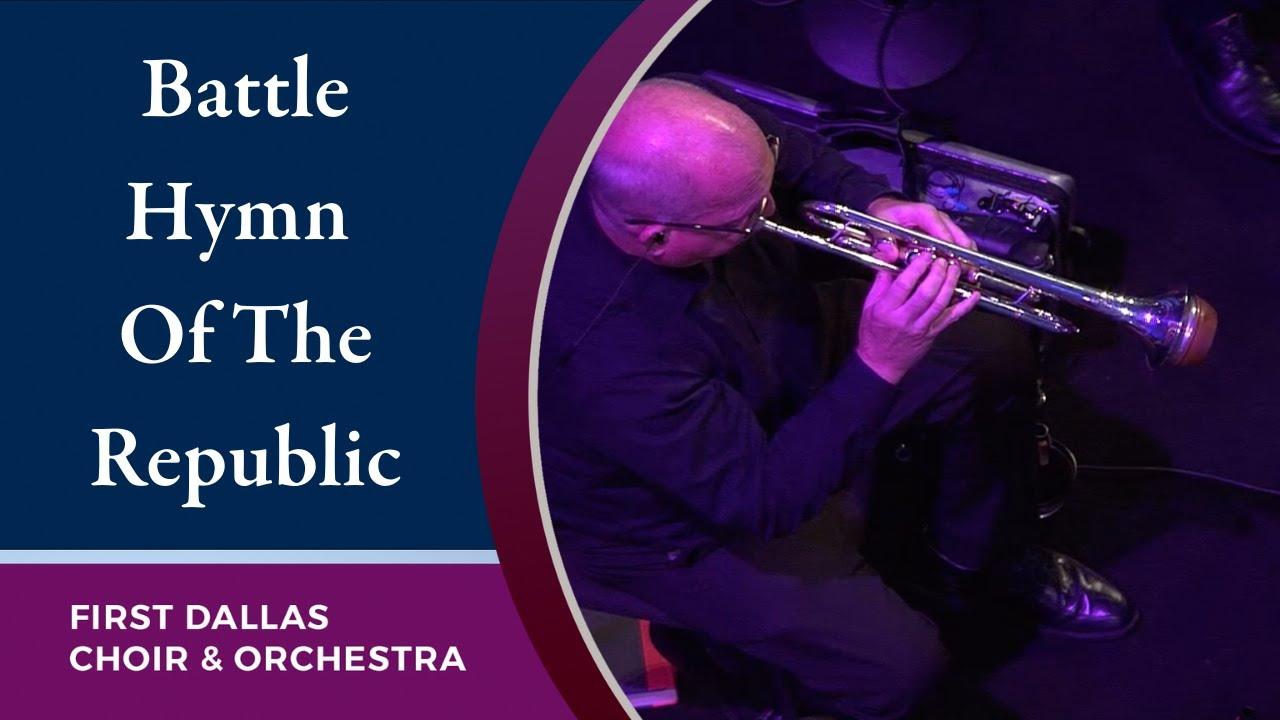"""Battle Hymn Of The Republic"" First Dallas Choir & Orchestra | June 28, 2020"