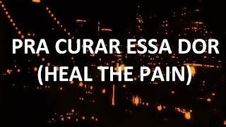 Pra curar essa dor (Heal the pain)- Fernanda Takai/ part. esp.: Samuel Rosa