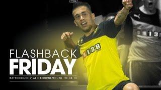 Flashback Friday: Battocchio's Stunning Chip V Afc Bournemouth 28.08.13