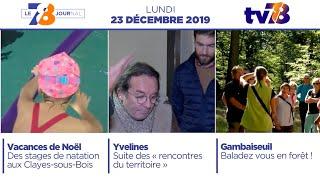 7/8 Le Journal. Edition du lundi 23 décembre 2019