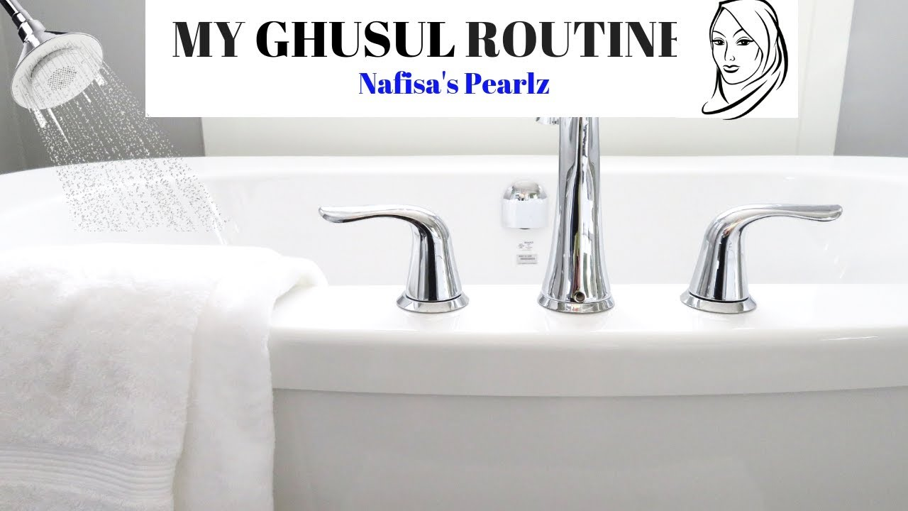 Download MY GHUSUL ROUTINE/ HOW TO PERFORM GHUSUL