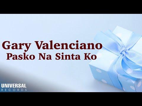 Gary Valenciano - Pasko Na Sinta Ko (Official Lyric Video)