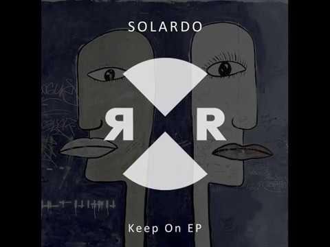 Solardo - Keep Pushing On (Original Mix)
