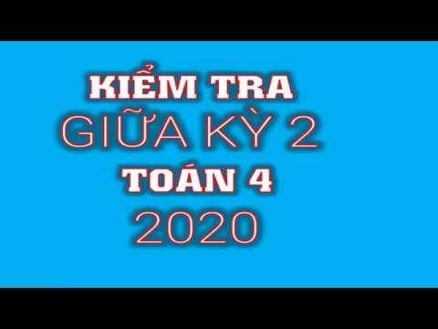 Đề Thi Giữa Học Kỳ 2 môn toán lớp 4 năm 2020