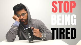 How To STOP Being Tired ALL The Time | 7 Ways To Boost Energy Naturally