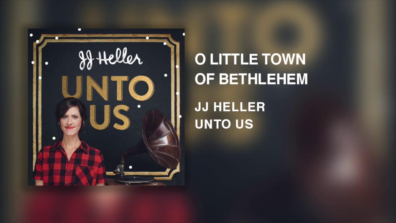 Jj Heller O Little Town Of Bethlehem Official Audio Video