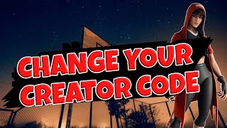 How To Change Your Fortnite Support A Creator Code