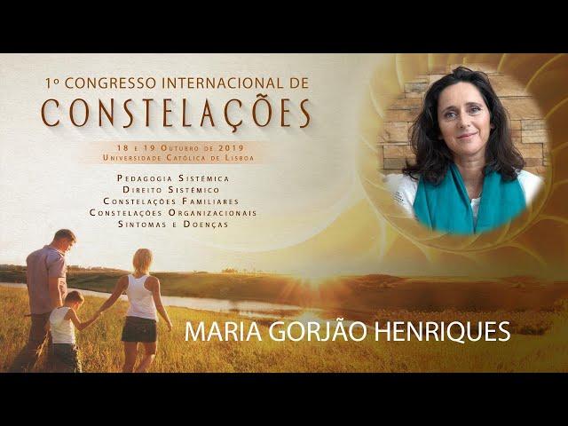 Maria Gorjão Henriques | 1º Congresso Internacional de Constelações