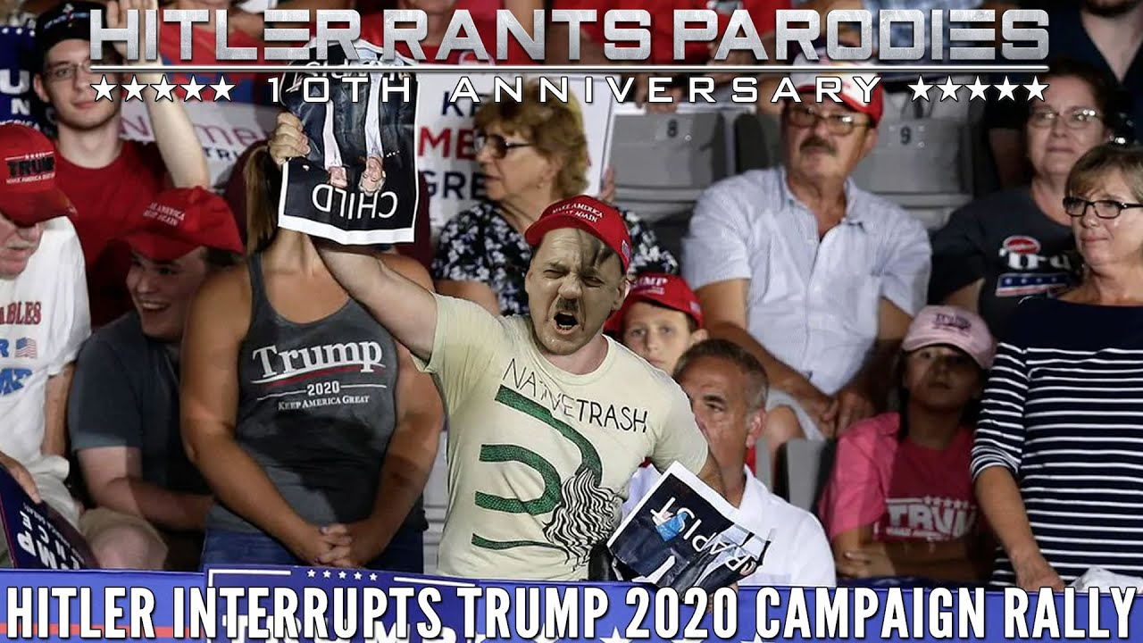 Hitler interrupts Trump 2020 campaign rally