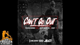 Young Bubbz ft. Uzzy Marcus & Easy - Can't Go Out [Thizzler.com]