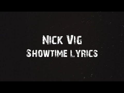 Nick Vig - Showtime Lyrics
