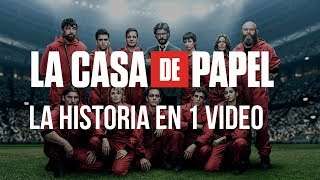 La Casa de Papel Temporada 1 y 2: La Historia en 1 Video