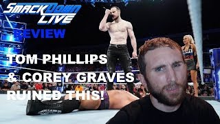 WWE SMACKDOWN LIVE 9/18/18 REVIEW TOM PHILLIPS IS AWFUL
