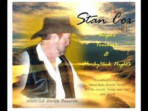 Stan Cox...Just Another Trucker Passing By