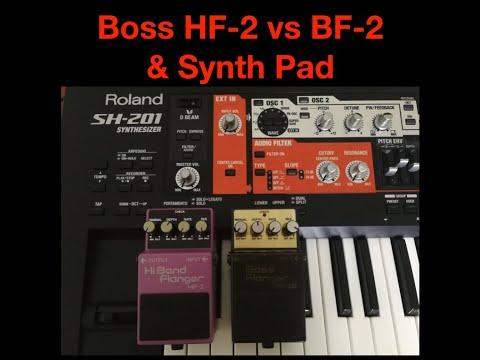 Boss BF-2B vs Boss HF-2 & Synth PadBF 2B vs HF 2 Synth Pad