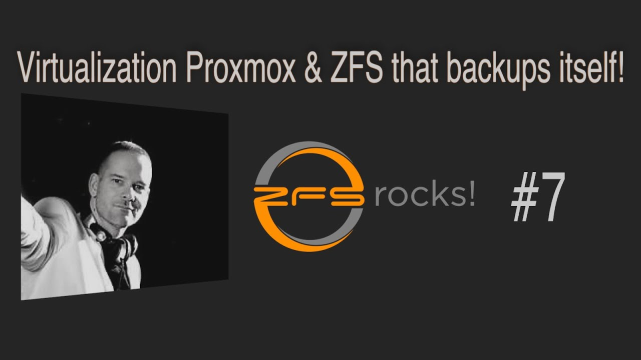 #zfsrocks 007 - Virtualization with Proxmox and ZFS that backups itself!
