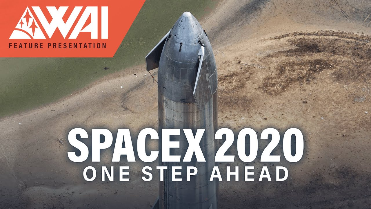 SpaceX 2020 - One Step Ahead