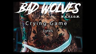 Bad Wolves Crying Game Lyrics New Song.mp3