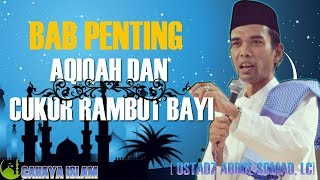 Gambar cover Bab Penting Aqiqah dan Cukur Rambut Bayi - Ustadz Abdul Somad, Lc