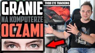 GRANIE NA KOMPUTERZE OCZAMI! Test monitora Predator Z1 i technologii Tobii Eye Tracking!