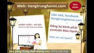 Học tiếng Trung giao tiếp 301 câu đàm thoại tiếng Trung Hoa - Bài 3 Công việc - video ĐàoHạnh
