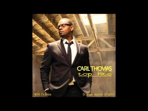 Carl Thomas - Work It Out [HQ]