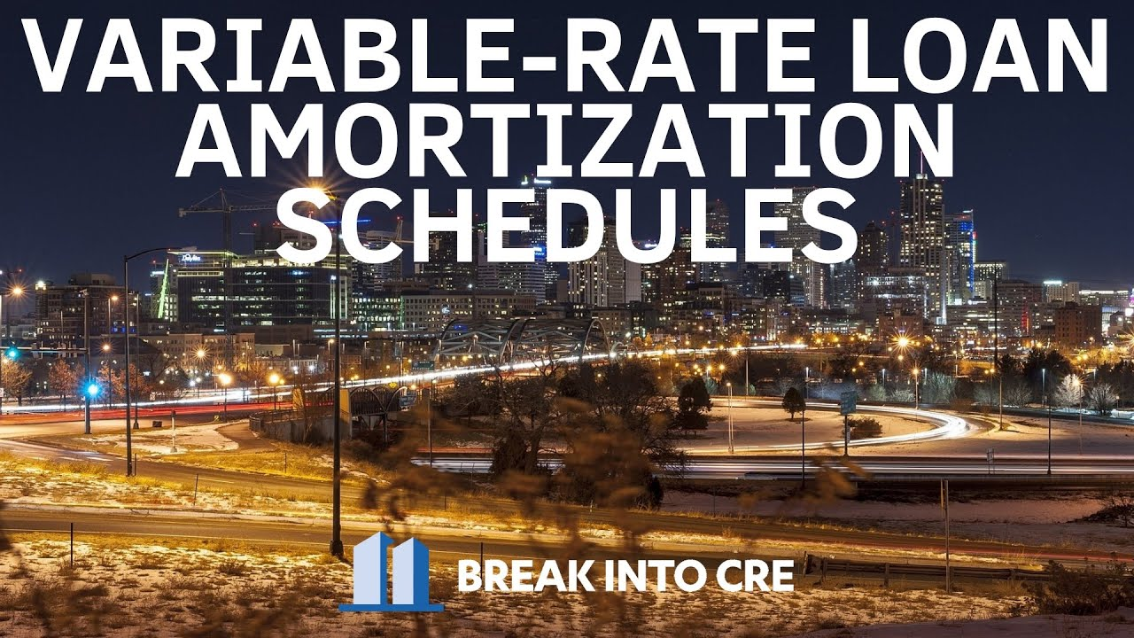 how to create a variable rate loan amortization schedule youtube