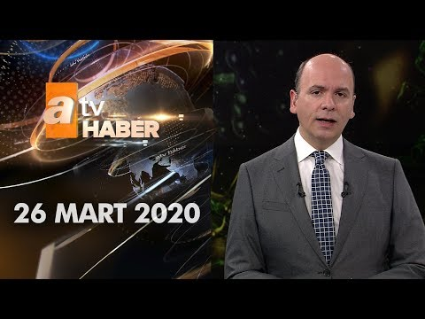 Atv Ana Haber | 26 Mart 2020
