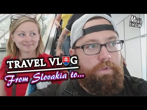 TRAVEL VLOG - From Slovakia to a new country.