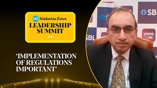 SBI chairman Dinesh Khara on Yes Bank & Lakshmi Vilas bank crisis l #HTLS2020