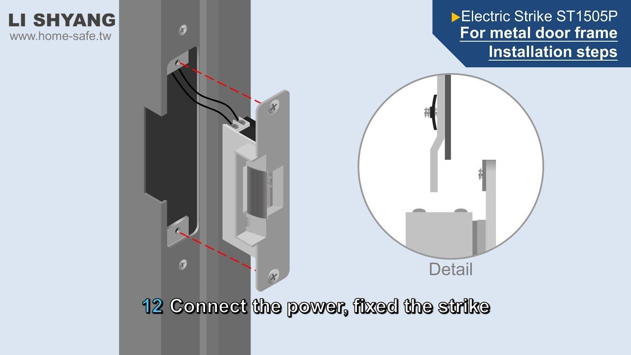 Electric Strike ST1505P - For Metal Door Frame Installation Steps