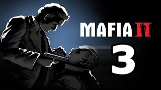 Mafia 2 Walkthrough Gameplay Part 3